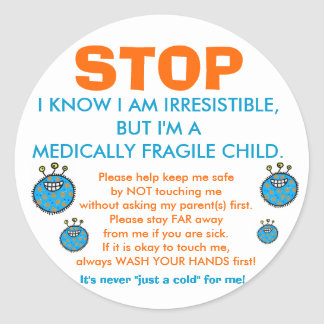 Pare y piense: Pegatinas médicamente frágiles del Pegatina Redonda
