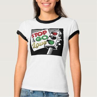 Pare y vaya camiseta de las señoras del amor playera