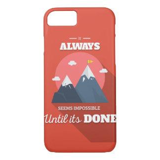 Parece siempre imposible hasta que haya hecho funda iPhone 7
