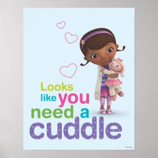 Parece usted necesitan una abrazo póster