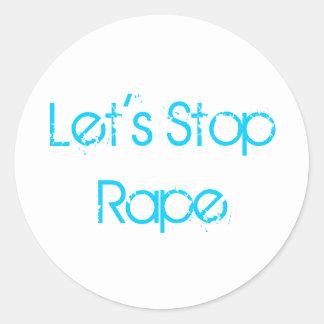 ¡Paremos a los pegatinas de la violación! Pegatina Redonda