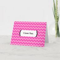 { Parenthetically } I Love You - Pink Zig Zag Card