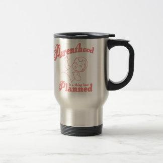 Parenthood Best Planned Travel Mug