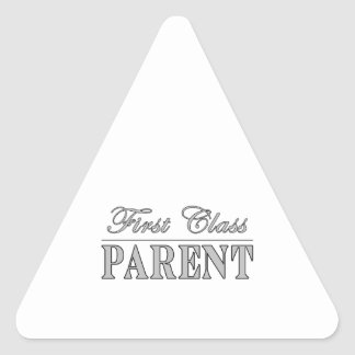 Parents First Class Parent Triangle Sticker