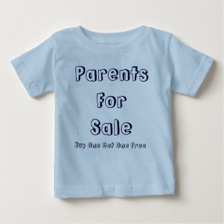 Parents For Sale, Buy One Get One Free T-shirt