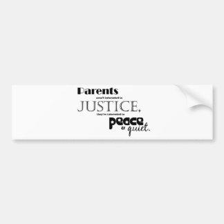 Parents-peace and quite bumper sticker