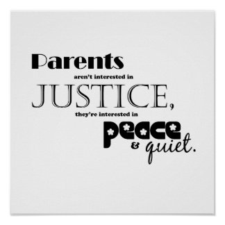 Parents-peace and quite posters