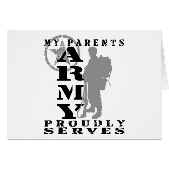 Parents Proudly Serves - ARMY Card