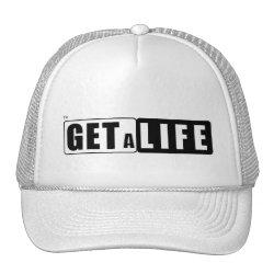 PARENT'S TALK HAT (GET A LIFE)