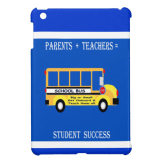Parents + Teachers = Student Success iPad Mini Covers