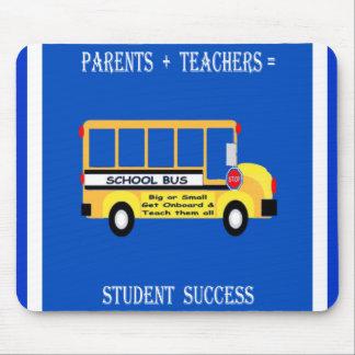 Parents + Teachers = Student Success Mouse Pad
