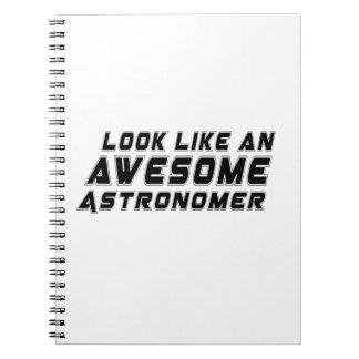 Parezca un astrónomo impresionante libreta