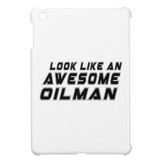 Parezca un Oilman impresionante