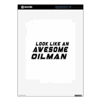 Parezca un Oilman impresionante Calcomanías Para El iPad 2
