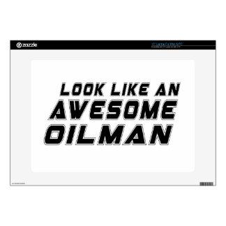 Parezca un Oilman impresionante Portátil 38,1cm Skins