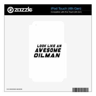 Parezca un Oilman impresionante iPod Touch 4G Skin