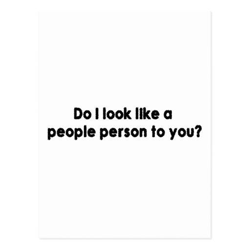 ¿Parezco una persona de la gente a usted? Postal