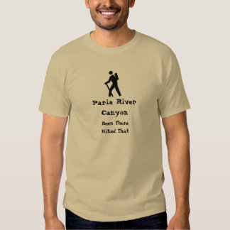 Paria River Canyon Hiked That T Shirt