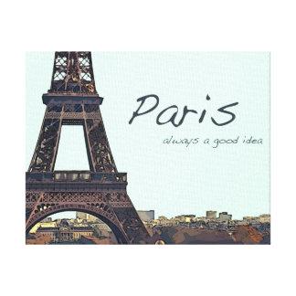 Paris, Always a Good Idea Canvas Print