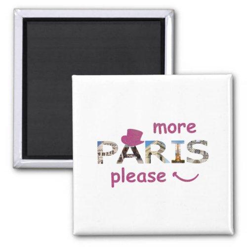 Paris Attractions More Paris Please Pink Glitter Magnet