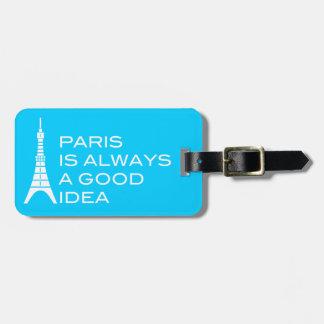 París es siempre una buena etiqueta del equipaje d etiquetas bolsas