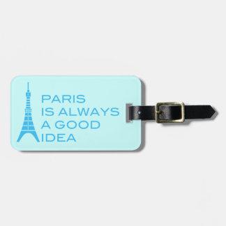 París es siempre una buena etiqueta del equipaje etiquetas maletas