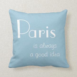 París es siempre una buena idea almohada