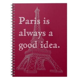 París es siempre una buena idea cuaderno