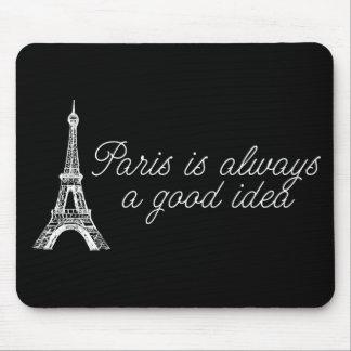 París es siempre una buena idea alfombrilla de ratones