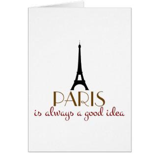 París es siempre una buena idea tarjeta de felicitación