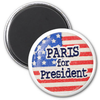 Paris for President 2 Inch Round Magnet