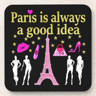 PARIS IS ALWAYS A GOOD IDEA BEVERAGE COASTER