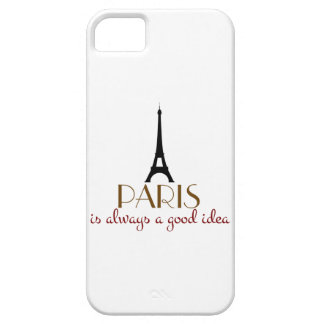 Paris is Always a Good Idea iPhone 5 Covers