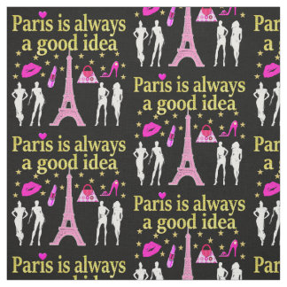 PARIS IS ALWAYS A GOOD IDEA FABRIC