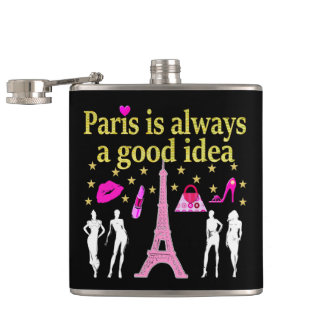 PARIS IS ALWAYS A GOOD IDEA FLASK