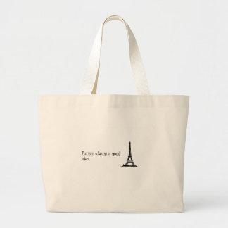 Paris is always a good idea large tote bag