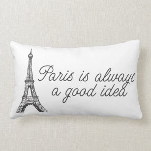Paris Always Good Pillows Decorative Throw Pillows Zazzle