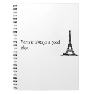Paris is always a good idea notebook
