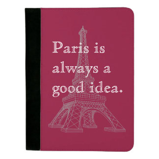 Paris is always a good idea padfolio