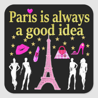 PARIS IS ALWAYS A GOOD IDEA SQUARE STICKER