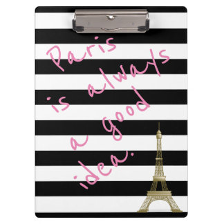 Paris is Always a Good Idea Striped Clipboard