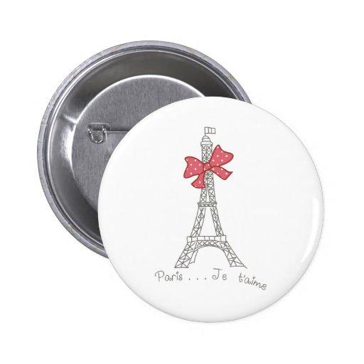 Paris...Je t'aime Pinback Buttons