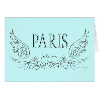 PARIS Je t'aime ( i love you) Card