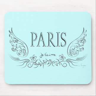 PARIS Je t'aime ( i love you) Mouse Pad