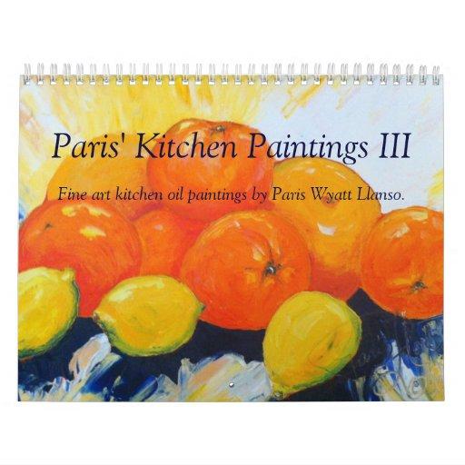 Paris' Kitchen Oil Paintings II Calendar