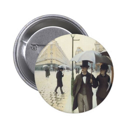 Paris Street, Rainy Day by Caillebotte Pinback Buttons