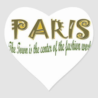 Paris The Town is The Center Of the Fashion Heart Sticker