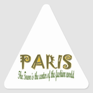 Paris The Town is The Center Of the Fashion Triangle Sticker