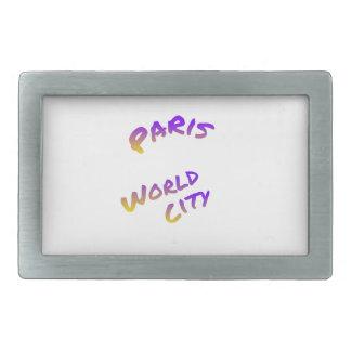 Paris world city, colorful text art belt buckle