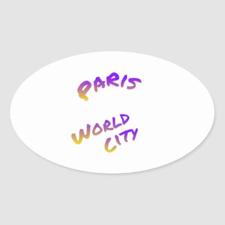 Paris world city, colorful text art oval sticker